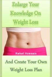 Enlarge Your Knowledge On Weight Loss