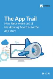 The App Trail How Ideas Move Out of the Drawing Board Onto the App Store