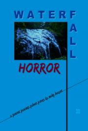 Waterfall Horror