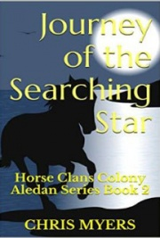 Journey of the Searching Star: Horse Clans Colony