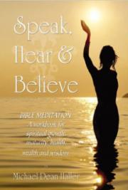 Speak, Hear, and Believe