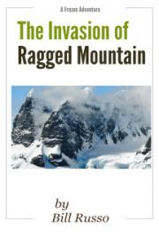 The Invasion of Ragged Mountain