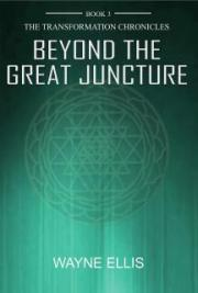 Beyond the Great Juncture