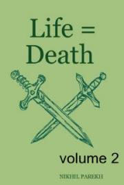 Life = Death - Volume 2 - Poems on Life , Death