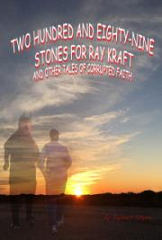 Two Hundred and Eighty-Nine Stones for Ray Craft