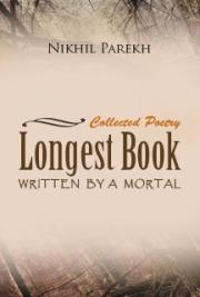 Longest Book Written by a Mortal - Collected Poetry