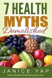 7 Health Myths Demolished
