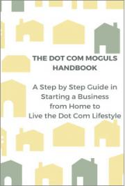 The Dot Com Moguls Handbook