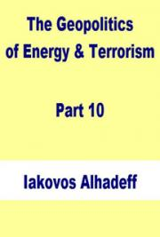 The Geopolitics of Energy & Terrorism Part 10