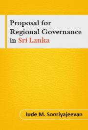 Proposal for Regional Governance  in  Sri Lanka