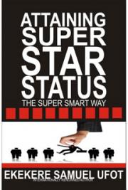 Attaining Superstar Status the Super Smart Way