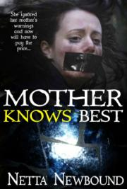 Mother Knows Best - A Novella