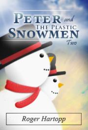 Peter and the Plastic Snowmen Two