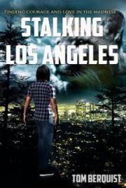 Stalking Los Angeles