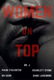 Women on Top:  An Erotica Anthology