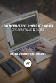 Lean Software Development with Kanban
