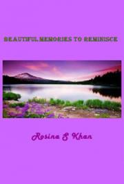 Beautiful Memories To Reminisce