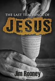The Last Teachings of Jesus