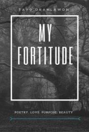 My Fortitude