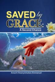 Saved by Grace: A Second Chance