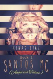 Santos MC (Angel and Tabios) Book 1