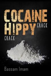 Cocaine Crack and Hippy Crack