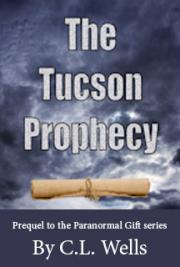 The Tucson Prophecy