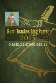 Rumi Teaches Blog Posts: 2015