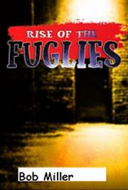 Rise Of The Fuglies