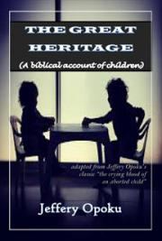 The Great Heritage (A Biblical Account of Children)