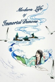 Modern Life of Immortal Demons