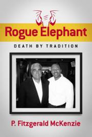 Rogue Elephant, Death By Tradition