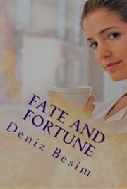 Fate and Fortune: A Collection of Stories