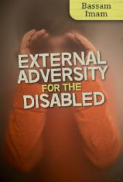 External Adversity for the Disabled