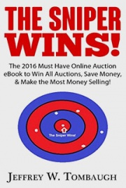 The Sniper Wins! - The 2016 Must Have Online Auction eBook