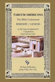 Targum Americana - Bereshit / Genesis: The Bible Understood