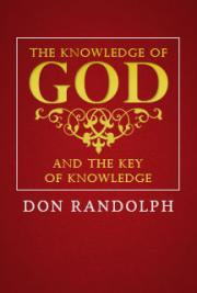 The Knowledge of GOD - And The Key of Knowledge