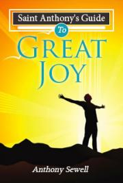 Saint Anthony's Guide to Great Joy