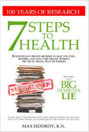 7 Steps To Health - Cure Disease Without Drugs, Pills Or Surgery