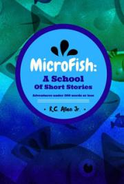 MicroFish: Schools of Short Stories
