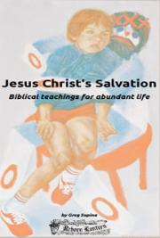 Jesus Christ's Salvation – Biblical Teachings for Abundant Life