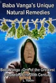 Baba Vanga's Unique Natural Remedies