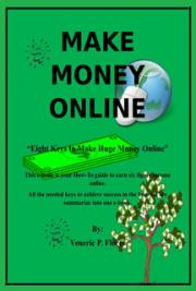 Eight Keys to Make Huge Money Online