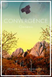 Convergence: Genesis (First Four Chapters)