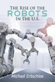 The Rise of the Robots In the U.S.
