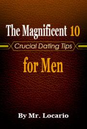 The Magnificent 10 Crucial Dating Tips for Men