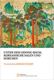 Unter dem Odong-baum, Koreanische Sagen und Märchen