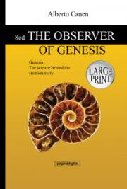 8ed The observer of Genesis - LARGE PRINT - The science behind the creation story