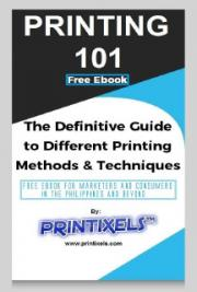 Printing 101: The Definitive Guide to Different Printing Methods and Techniques