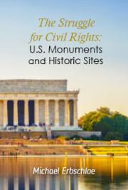 The Struggle for Civil Rights: U.S. Monuments and Historic Sites